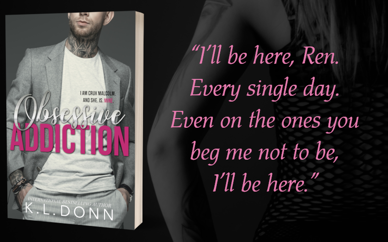 Teaser 4 - Obsessive Addiction by K.L. Donn